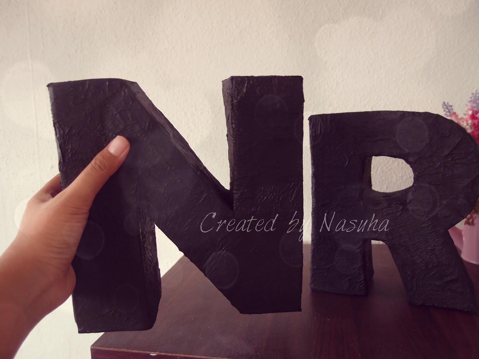 Created by Nasuha: Huruf 3d untuk hiasan meja guestbook~